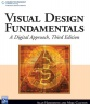 Visual Design Fudamentals : A Digital Approach Third Edition
